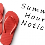 Summer Hours Notice