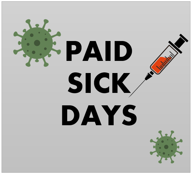 the word paid sick days with needle & COVID virus